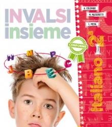 INVALSI INSIEME - italiano 2° - Cetem