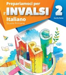 Prepariamoci per l'INVALSI - Italiano - RAFFAELLO Primaria