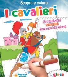 Scopro e coloro - I cavalieri - Raffaello Ragazzi