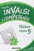 Palestra INVALSI e Competenze Italiano classe 5 - DEA Scuola